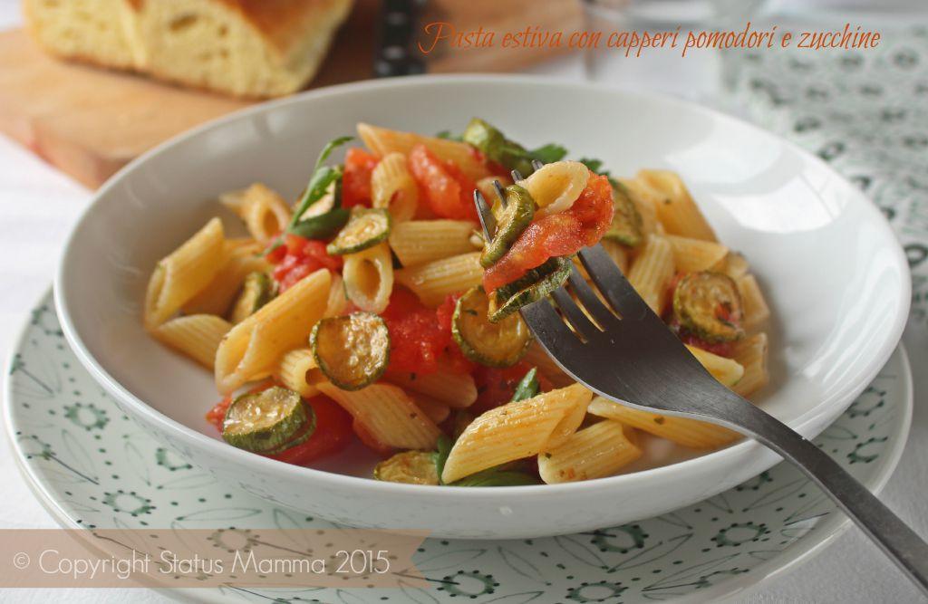 Pasta estiva con capperi e zucchine ricetta fresca leggera primo cucinare veloce facile e leggero con verdure Statusmamma Gialloblogs