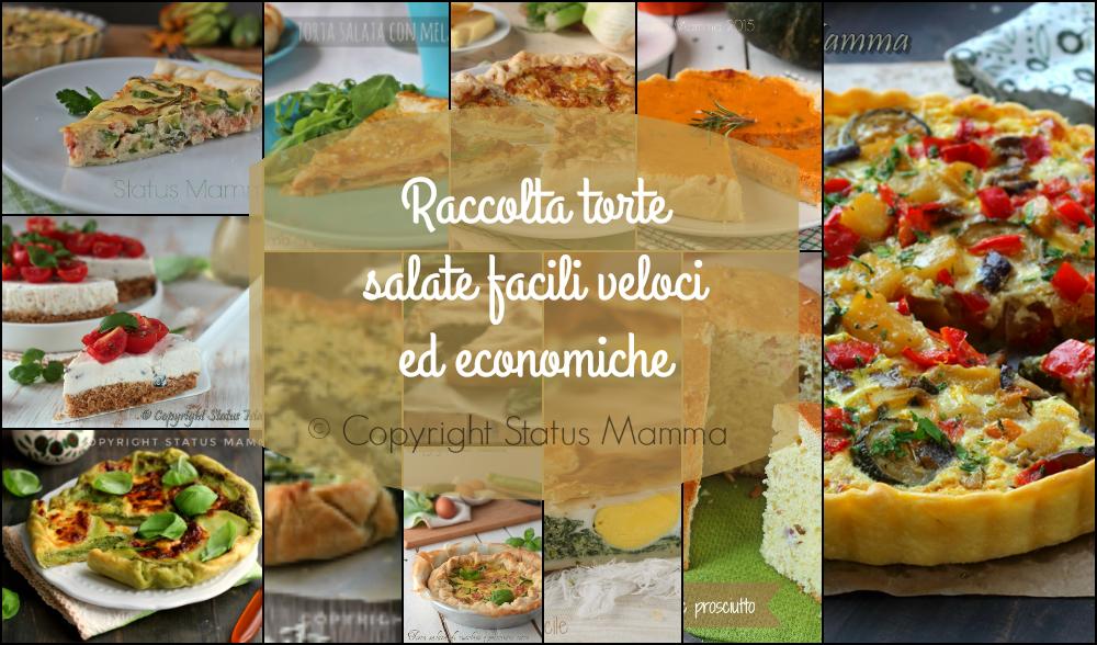 Raccolta torte salate facili veloci ed economiche for Torte salate facili