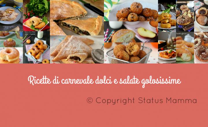 Ricette di carnevale dolci e salate golosissime