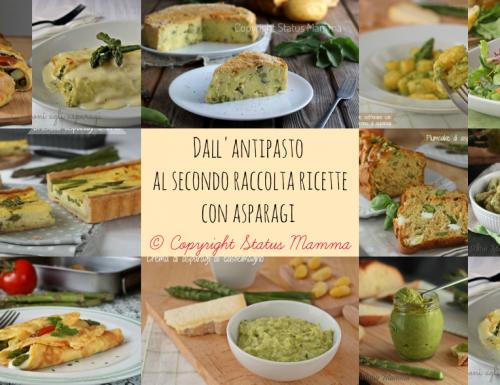Dall'antipasto al secondo raccolta ricette con asparagi