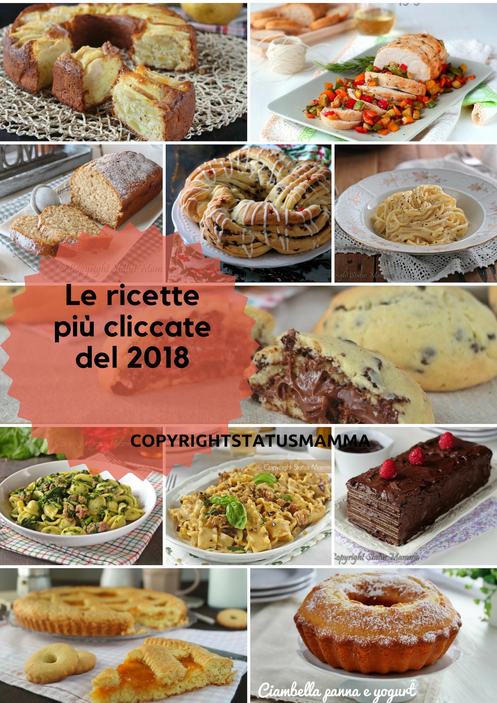 Le ricette più cliccate del 2018 top Statusmamma