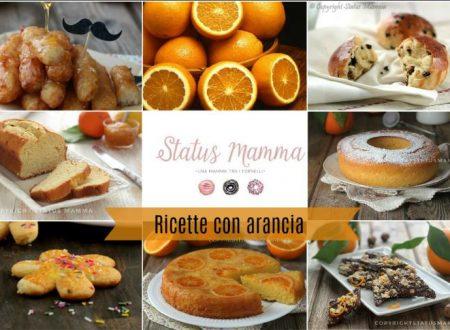 Ricette con arancia facili e sfiziose