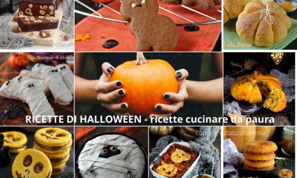 SPECIALE RICETTE DI HALLOWEEN – ricette cucinare da paura .