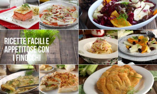 Ricette con i FINOCCHI facili e appetitose