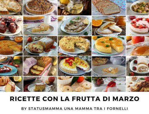 RICETTE CON LA FRUTTA  cosa cucinare a marzo