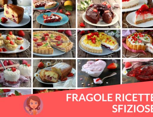 FRAGOLE RICETTE SFIZIOSE