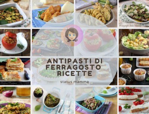 ANTIPASTI DI FERRAGOSTO – ricette