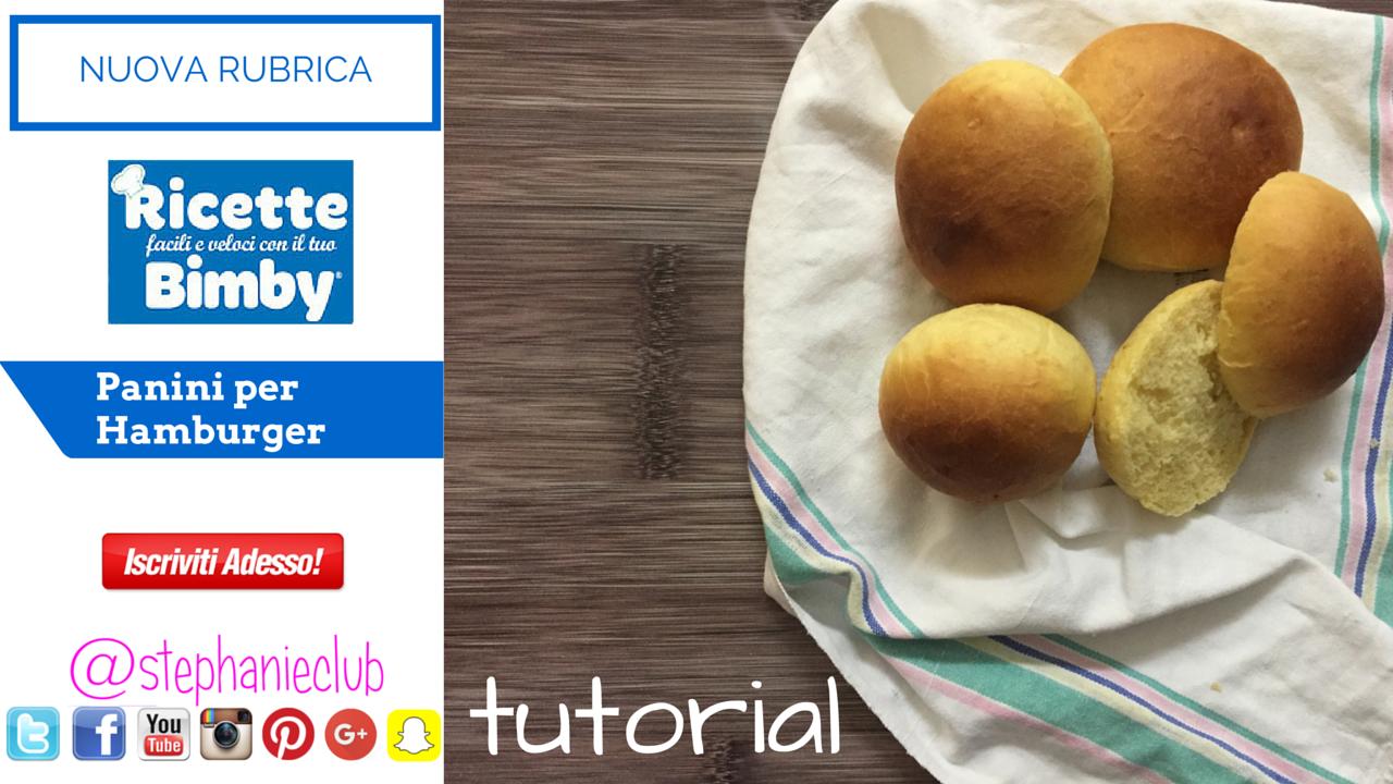 #Tutorial - Panini per Hamburger | Ricette Facili e Veloci con il mio Bimby |Collab. Hamblog.it