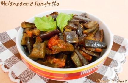 melanzane a funghetto al pomodoro ricetta vegetariana
