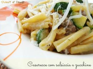 casarecce con salsiccia e zucchine ricetta primo gustoso facile