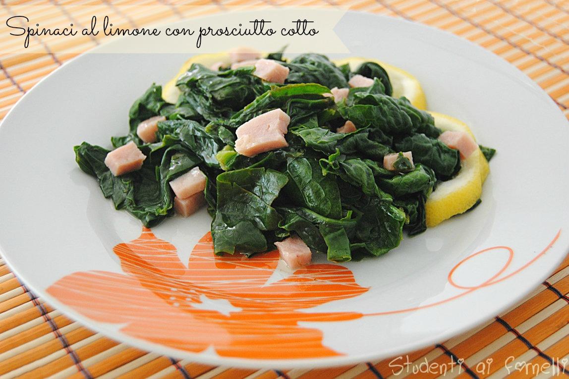 spinaci al limone con prosciutto cotto ricetta contorno light veloce e sfizioso
