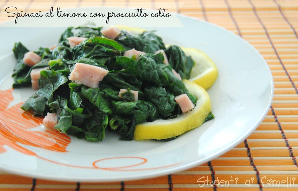 spinaci al limone con prosciutto cotto ricetta contorno light fresco e sfizioso