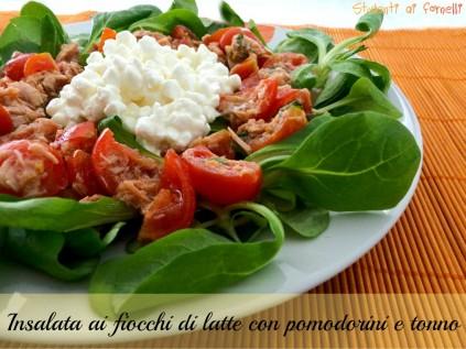 insalata ai fiocchi di latte con pomodorini e tonno ricetta insalata estiva ricette estive