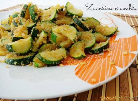 Zucchine crumble