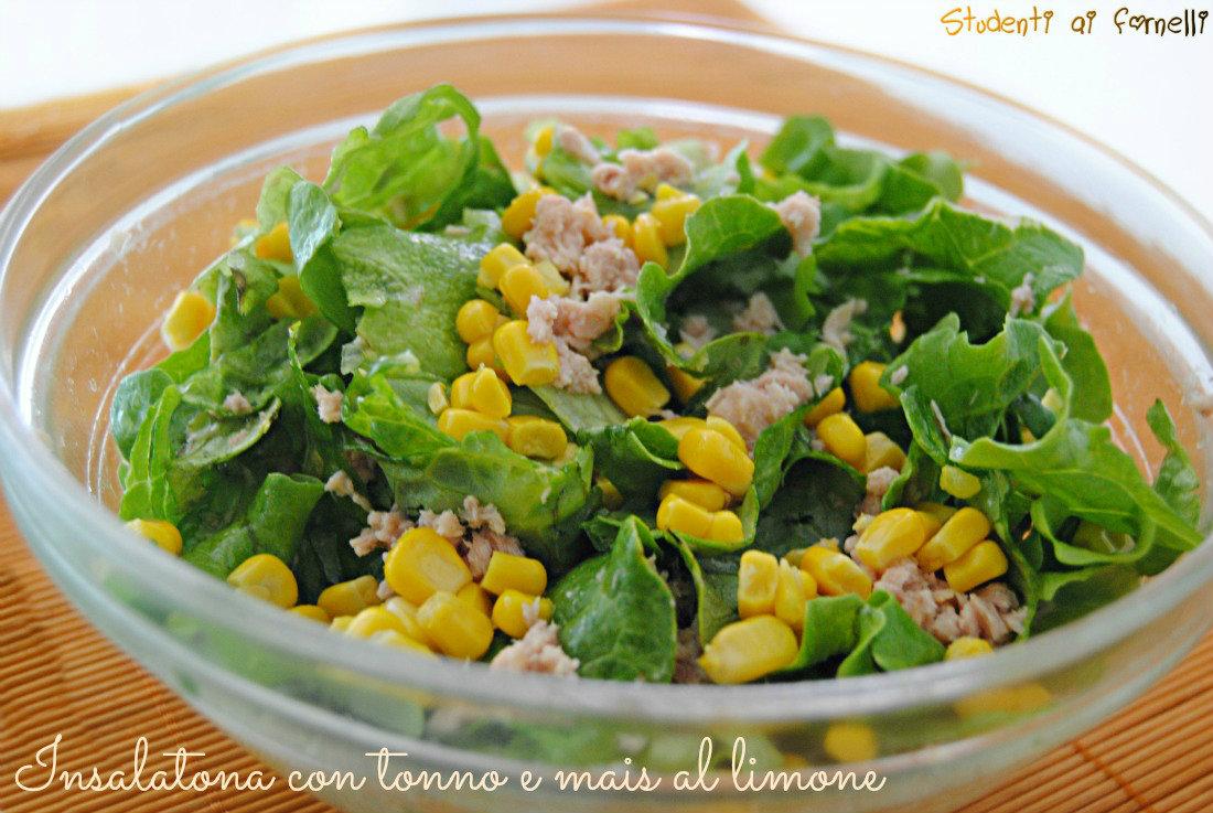 Insalatona con tonno e mais al limone ricetta insalatone piatto unico estivo
