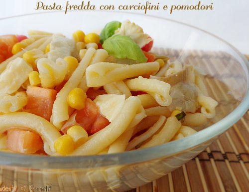 Pasta fredda con carciofini e pomodori
