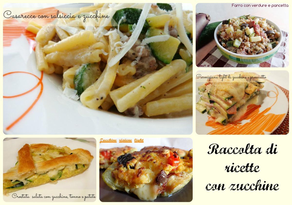 raccolta di ricette con le zucchine primi piatti secondi contorni