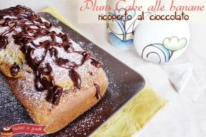 Plum cake alle banane ricoperto di cioccolato