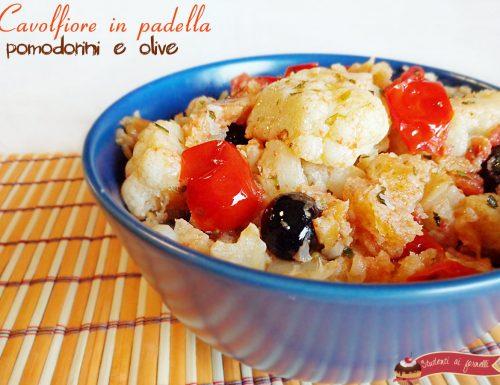 Cavolfiore in padella pomodorini e olive