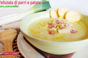 Vellutata di porri e patate con pancetta