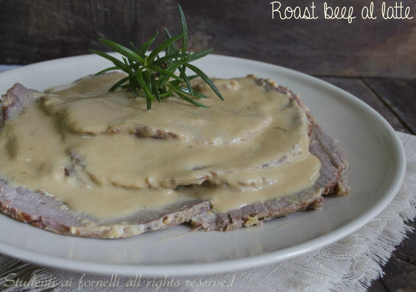 roast beef al latte ricetta secondo gustoso e diverso dal solito