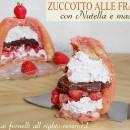 Zuccotto alle fragole con nutella e mascarpone