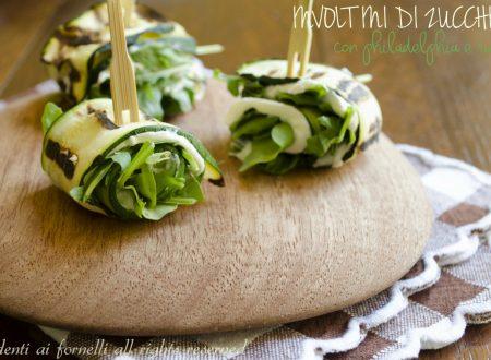Involtini di zucchine philadelphia e rucola
