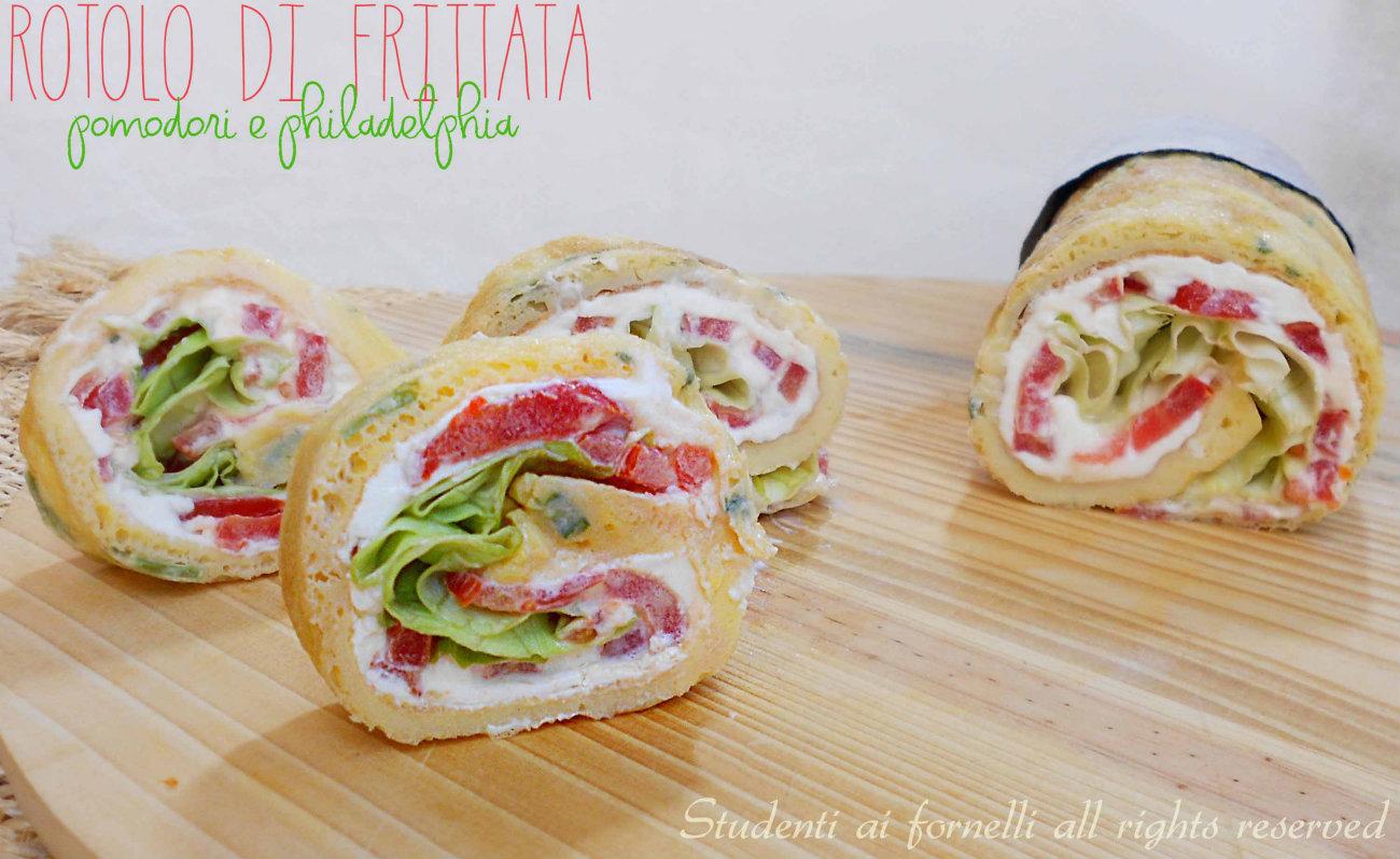 Finger Food Aperitivo Estivo rotolo di frittata pomodori e philadelphia, ricetta estiva