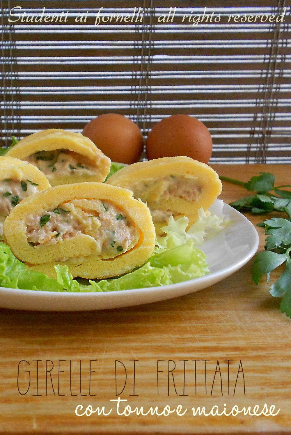 girelline di frittata al tonno e maionese ricetta rotolo di frittata freddo estivo
