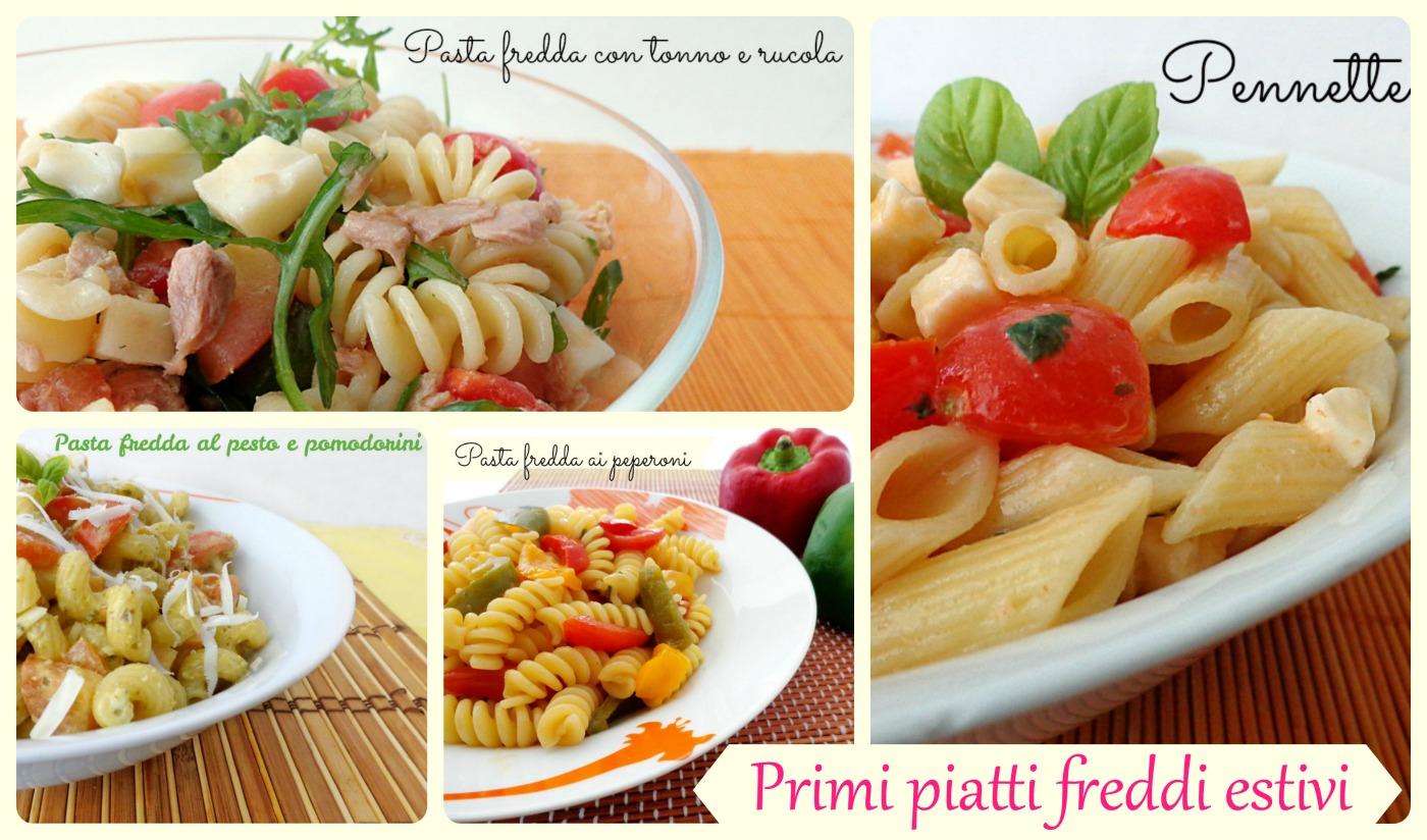 Ricette di primi piatti estivi e veloci