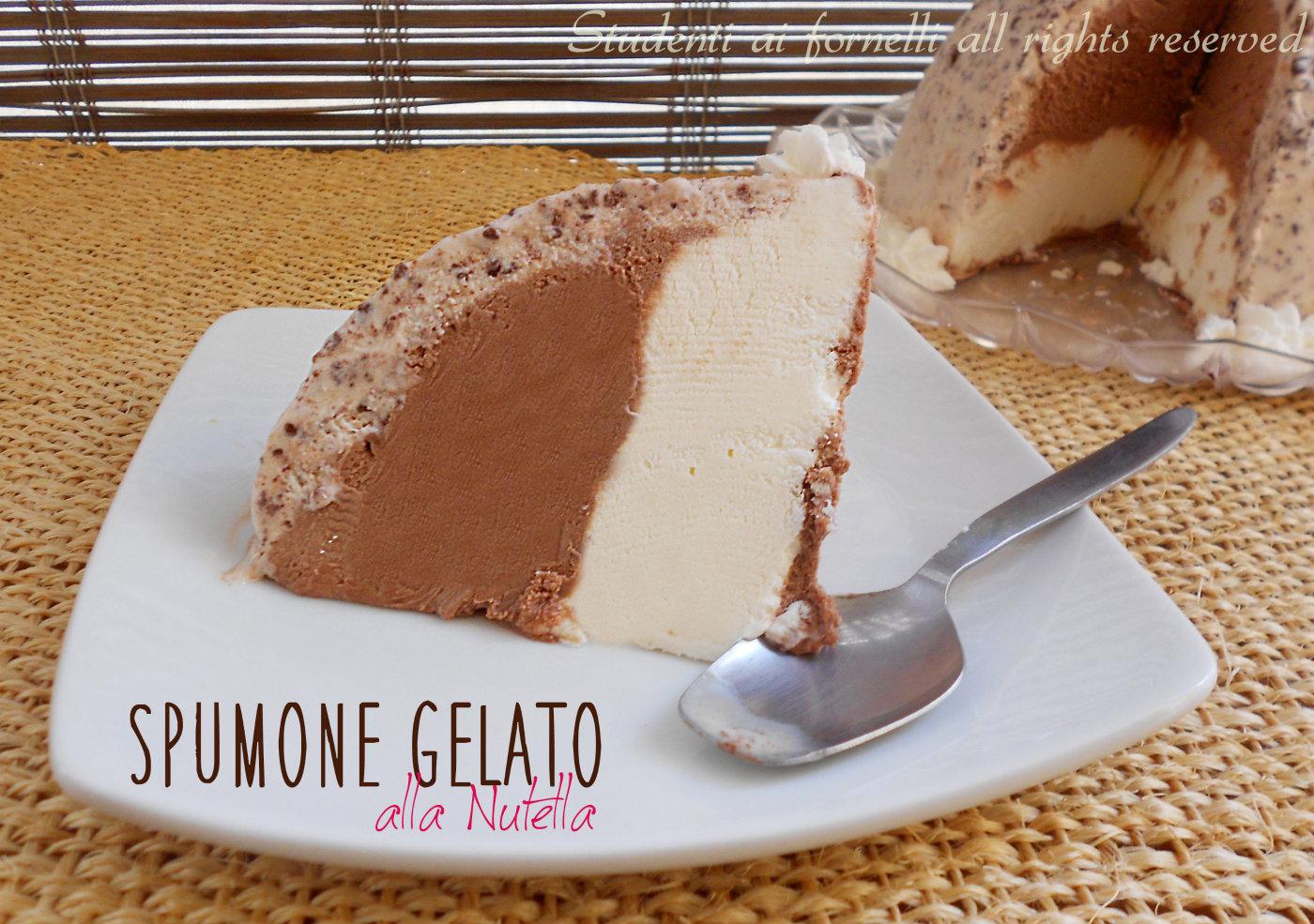 spumone gelato alla nutella e mascarpone ricetta spumone napoletano torta gelato facile