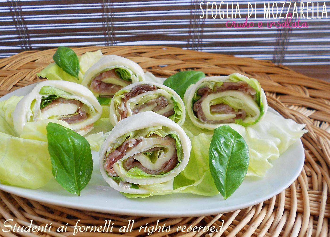 Ben noto Sfoglia di mozzarella prosciutto e insalata, ricetta estiva sfiziosa PJ23