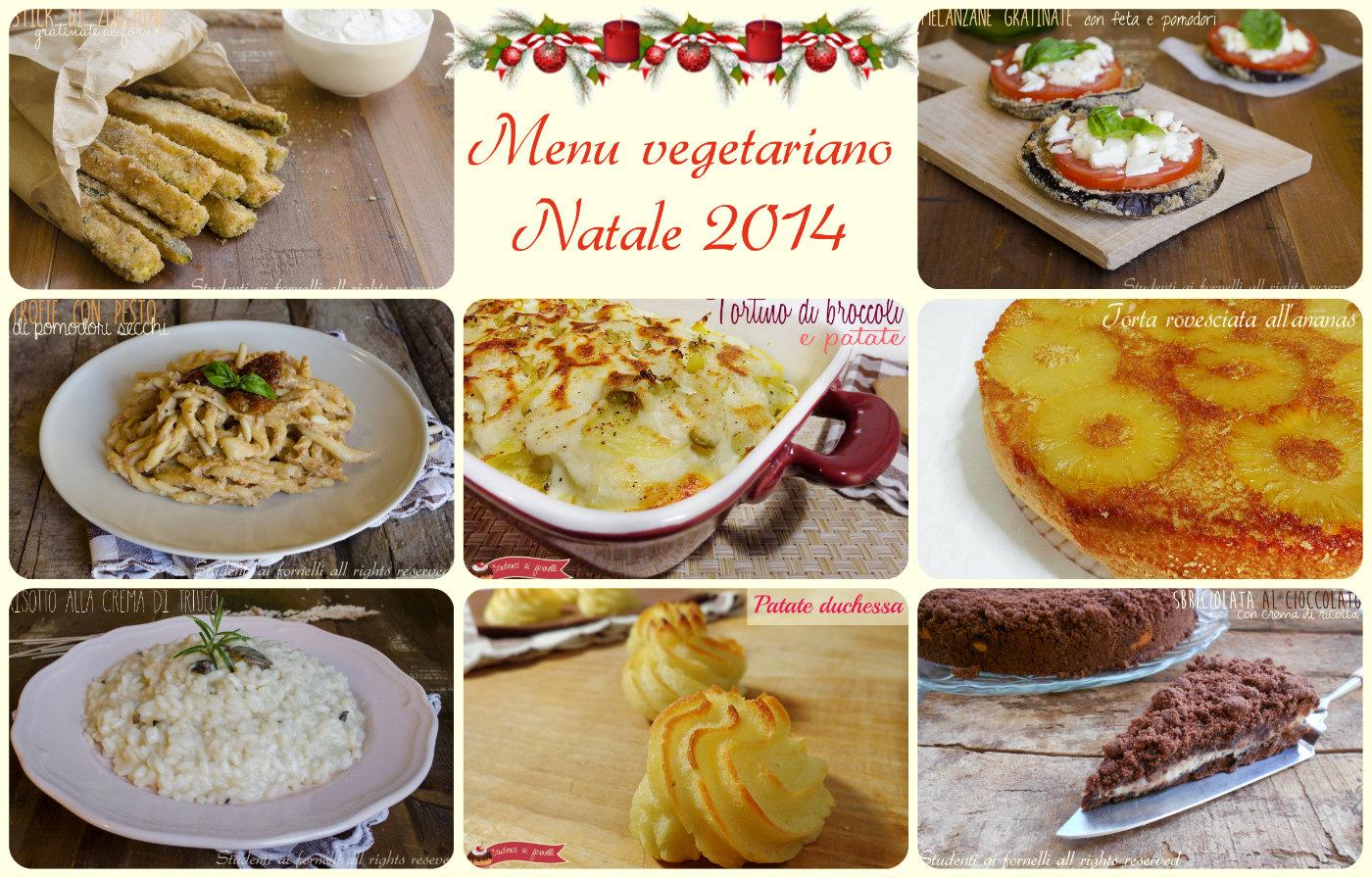 Menu vegetariano natale 2014 ricette facili e gustose for Cucinare vegetariano