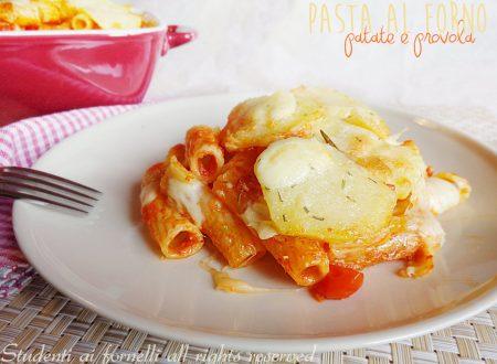 Pasta al forno patate e provola