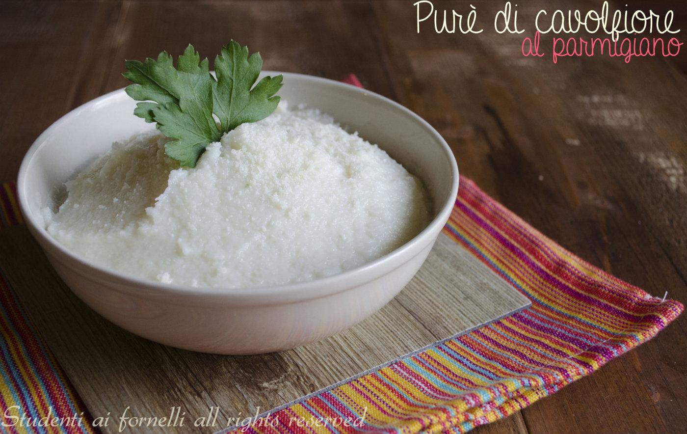 purè di cavolfiore al parmigiano ricetta contorno vegetariano facile e veloce