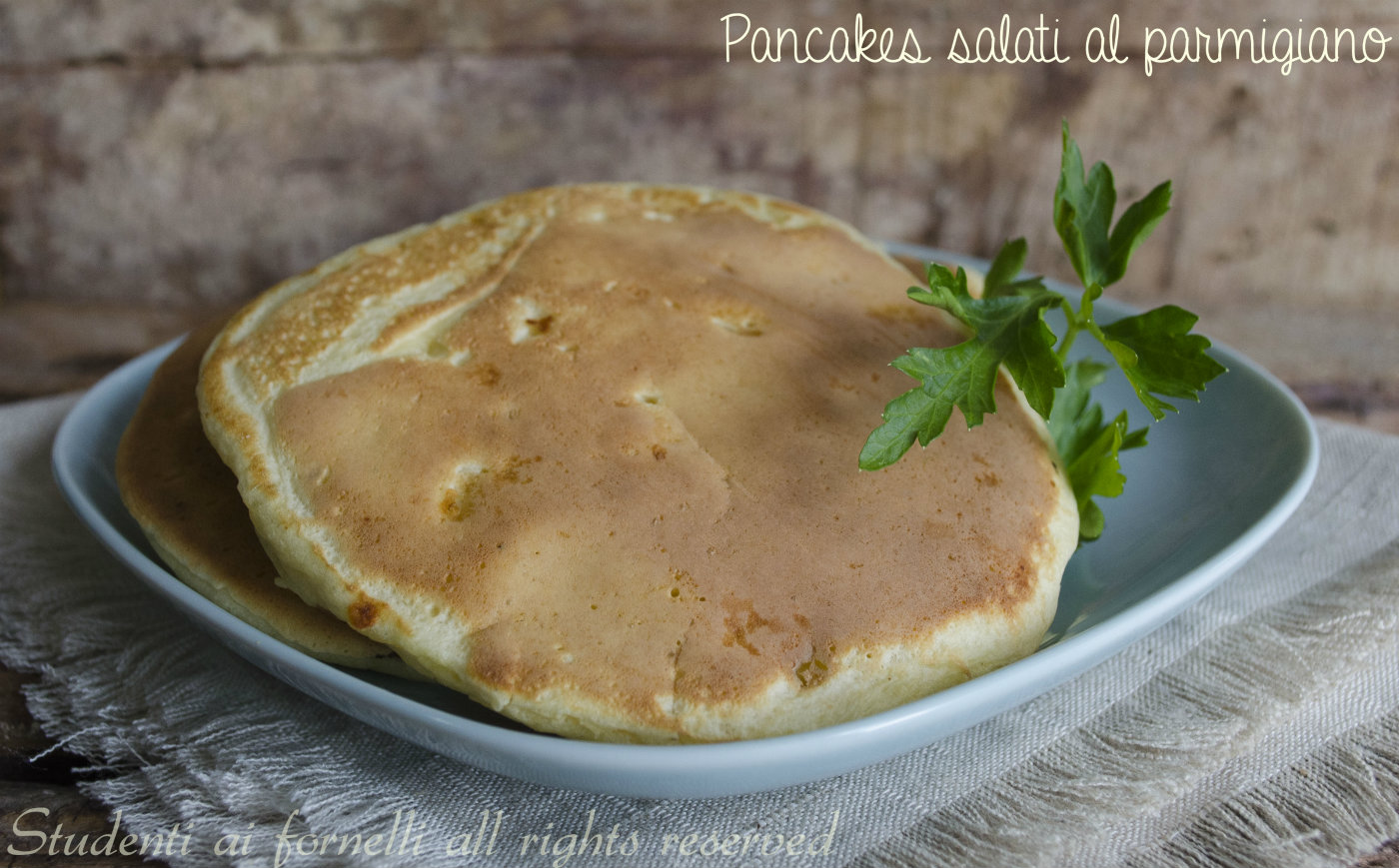 Famoso Pancakes salati al parmigiano facile e veloci, ricetta NI07