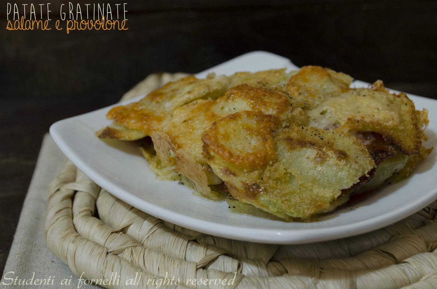 patate gratinate salame e provolone al forno ricetta tortino di patate al forno