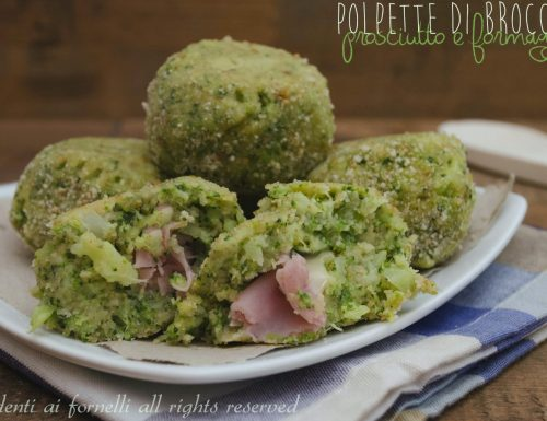 Polpette di broccoli prosciutto e formaggio