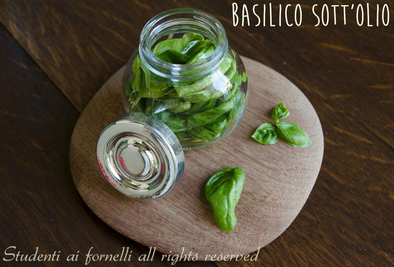 Basilico Sott Olio Come Conservarlo E Fare Olio Aromatizzato