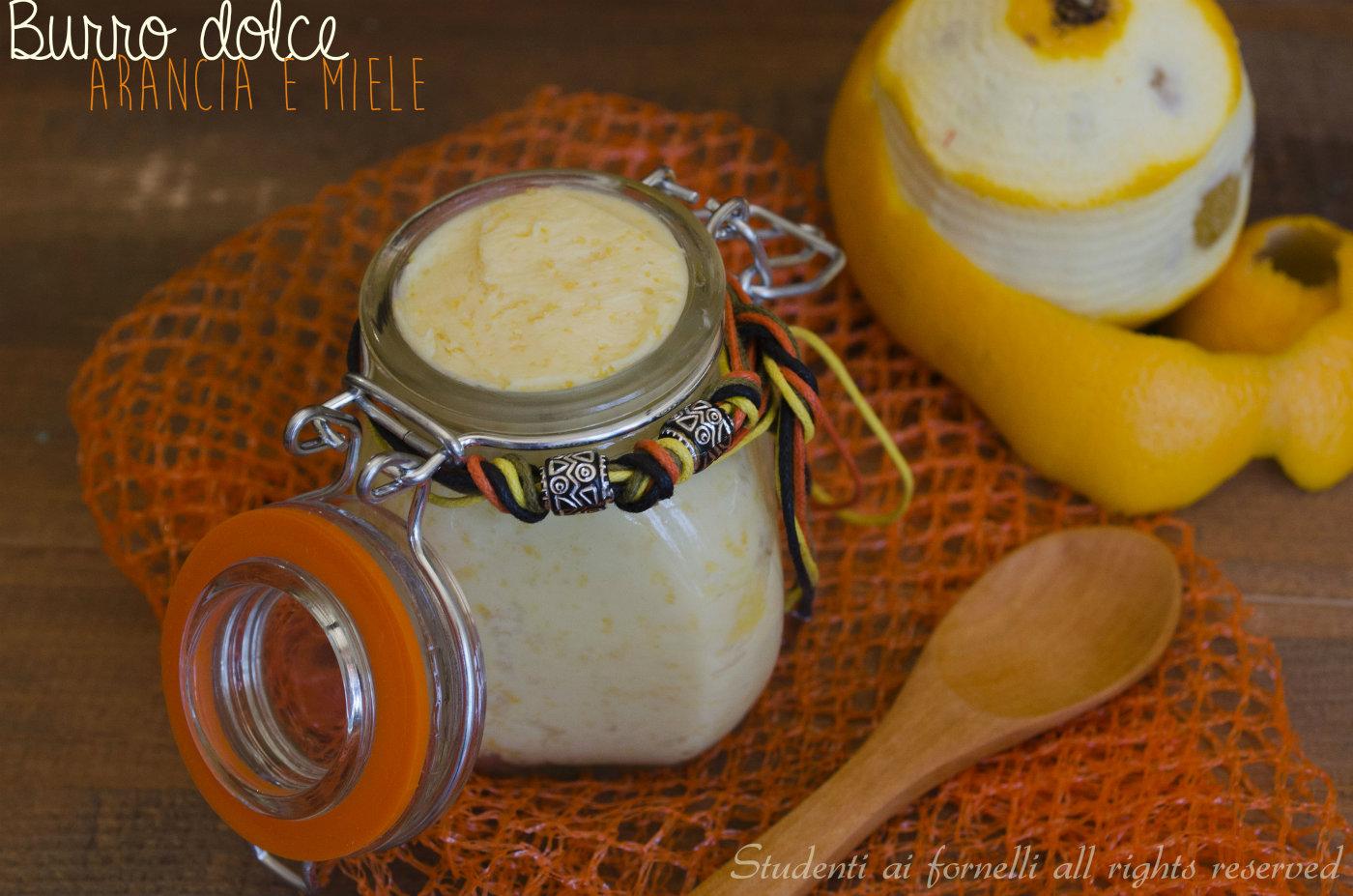 burro dolce arancia e miele ricetta crema di burro dolce