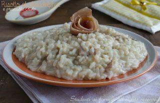 risotto con philadelphia e prosciutto crudo risotto cremoso veloce e-gustoso ricetta primo