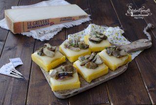 crostini di polenta gruyere e funghi ricetta