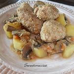 Polpette in spezzatino di patate e funghi