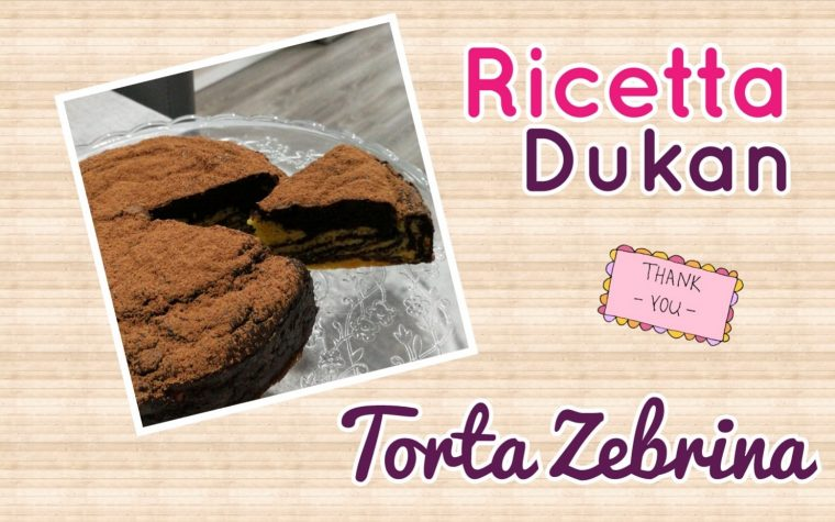Torta Zebrina *Video Ricetta Dukan