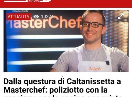 DALLA QUESTURA A MASTERCHEF -SEGUONEWS-