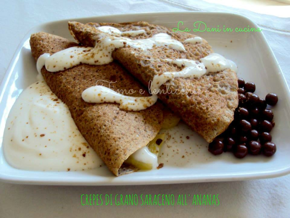 crepes di grano saraceno all'ananas