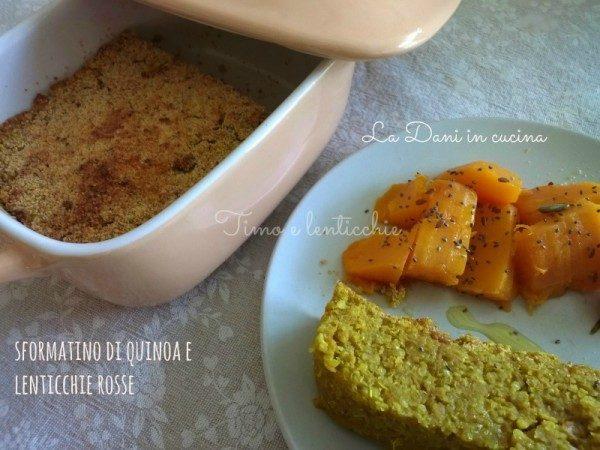 Sformatino di quinoa e lenticchie rosse