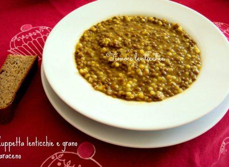 Zuppetta di lenticchie e grano saraceno
