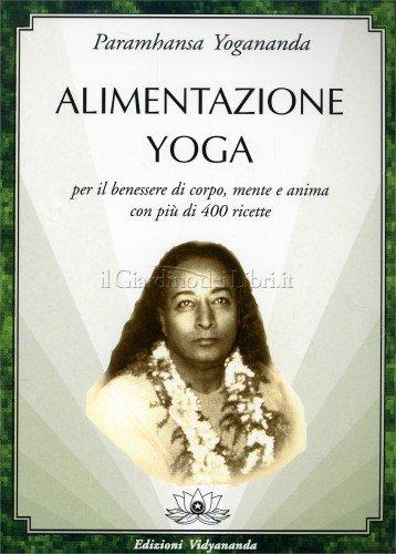 alimentazione-yoga-yogananda