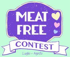 Meat free contest Luglio - Agosto 2017